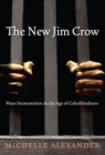 The New Jim Crow - Book