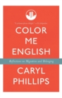 Color Me English : Migration and Belonging Before and After 9/11 - eBook