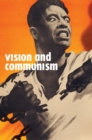 Vision and Communism : Viktor Koretsky and Dissident Public Visual Culture - eBook