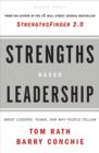 Strengths Based Leadership : Great Leaders, Teams, and Why People Follow - Book