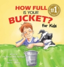 How Full is Your Bucket? For Kids - Book