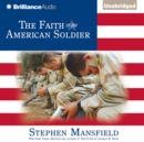 The Faith of the American Soldier - eAudiobook