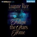 Follow the Stars Home - eAudiobook