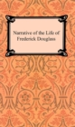 The Narrative of the Life of Frederick Douglass - eBook