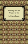 Dorothy and the Wizard in Oz - eBook
