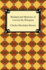 Wieland and Memoirs of Carwin the Biloquist - eBook