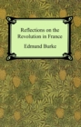 Reflections on the Revolution in France - eBook