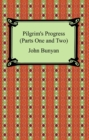 Pilgrim's Progress (Parts One and Two) - eBook