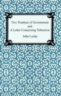 Two Treatises of Government and A Letter Concerning Toleration - eBook