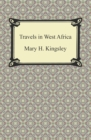 Travels in West Africa - eBook