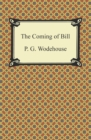 The Coming of Bill - eBook