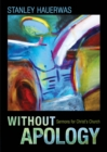 Without Apology : Sermons for Christ's Church - eBook