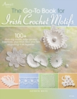 The Go-To Book for Irish Crochet Motifs - Book