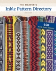 The Weaver's Inkle Pattern Directory : 400 Warp-Faced Weaves - Book