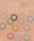 New Tatting : Modern Lace Motifs and Projects - Book