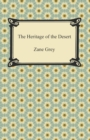 The Heritage of the Desert - eBook