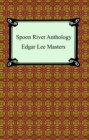 Spoon River Anthology - eBook