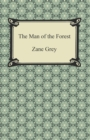 The Man of the Forest - eBook
