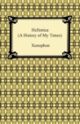 Hellenica (A History of My Times) - eBook