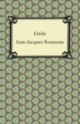 Emile, Or, Concerning Education - eBook