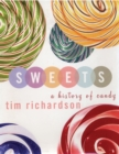 Sweets : A History of Candy - eBook