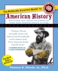 The Politically Incorrect Guide to American History - eBook
