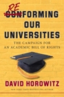 Reforming Our Universities : The Campaign For An Academic Bill Of Rights - eBook