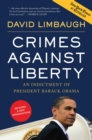 Crimes Against Liberty : An Indictment of President Barack Obama - eBook