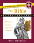 The Politically Incorrect Guide to the Bible - eBook