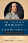 The Compleated Autobiography by Benjamin Franklin : 1757-1790 - eBook