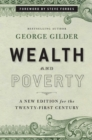 Wealth and Poverty : A New Edition for the Twenty-First Century - eBook
