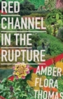 Red Channel in the Rupture - Book