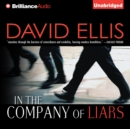 In the Company of Liars - eAudiobook