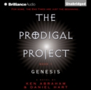 The Prodigal Project: Genesis - eAudiobook
