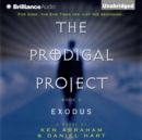 The Prodigal Project: Exodus - eAudiobook