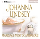 Marriage Most Scandalous - eAudiobook