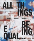 Hank Willis Thomas: All Things Being Equal - Book