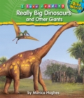 Really Big Dinosaurs and Other Giants - eBook