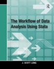 The Workflow of Data Analysis Using Stata - Book