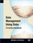 Data Management Using Stata : A Practical Handbook - Book