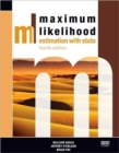 Maximum Likelihood Estimation with Stata, Fourth Edition - Book