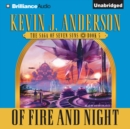 Of Fire and Night : The Saga of Seven Suns, Book 5 - eAudiobook