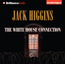 The White House Connection - eAudiobook
