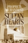 Sultan of Hearts : Prophet Muhammad - eBook