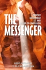 The Messenger : Prophet Muhammad and His Life of Compassion - eBook