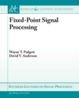 Fixed-Point Signal Processing - eBook