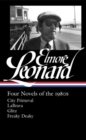 Elmore Leonard: Four Novels Of The 1980s : City Primeval / LaBrava / Glitz / Freaky Deaky - Book