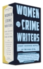 Women Crime Writers: Eight Suspense Novels Of The 1940s & 50s : A Library of America Boxset - Book