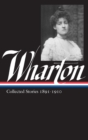 Edith Wharton: Collected Stories Vol 1. 1891-1910 (LOA #121) - eBook