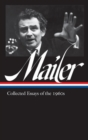 Norman Mailer: Collected Essays Of The 1960s (loa #306) - Book